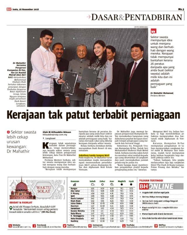 Truyền thông Malaysia dành sự quan tâm đặc biệt đến sự kiện Thủ tướng Mahathir Mohamad chứng kiến lễ ký thỏa thuận hợp tác giữa Alphanam Group và Ri-Yaz Hotels & Resorts