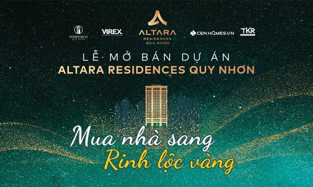 Altara Residences Quy Nhơn: Mua nhà sang – Rinh lộc vàng